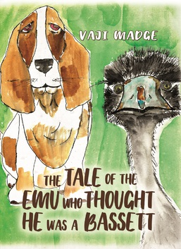 The Tale of the Emu Who Thought He Was a Bassett