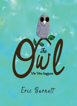 The Owl Who Wore Sunglasses