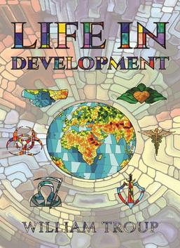 Life in Development