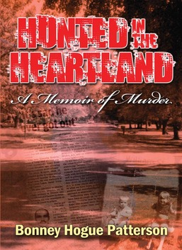 Hunted in the Heartland - A Memoir of Murder