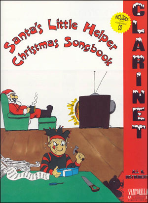 SANTA'S LITTLE HELPER CHRISTMAS SONGBOOK FOR CLARINET