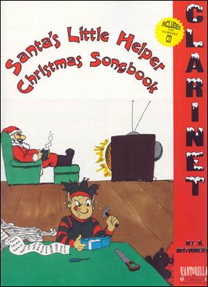 SANTA'S LITTLE HELPER CHRISTMAS SONGBOOK FOR CLARINET