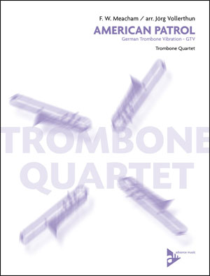 American Patrol - German Trombone Vibration - GTV
