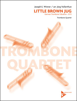 Little Brown Jug - Trombone Quartet