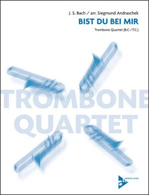 Bist Du Bei Mir - Trombone Quartet