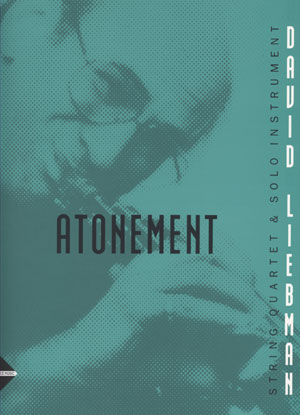 Atonement: String Quartet and Solo-Instrument