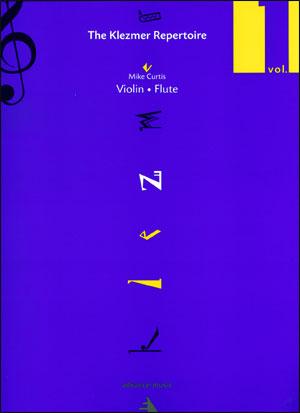 The Klezmer Repertoire Volume 1 for Violin/Flute