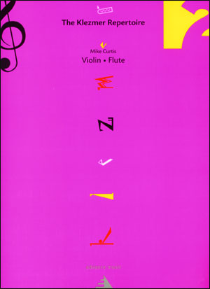 The Klezmer Repertoire Volume 2 for Violin/Flute