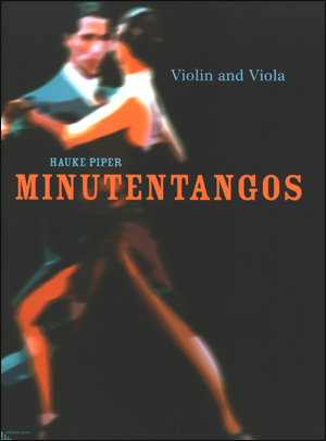Minutentangos - Arrangement for Violin & Viola
