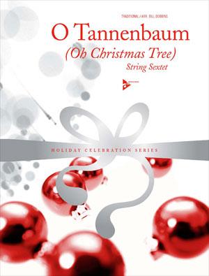 O Tannenbaum (Oh Christmas Tree) String Sextet
