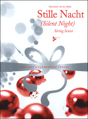 Stille Nacht (Silent Night) - String Sextet