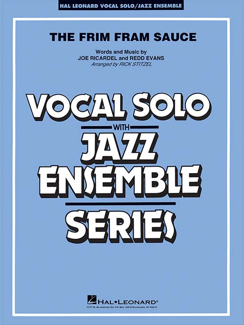 The Frim Fram Sauce: Vocal Solo with Jazz Ensemble