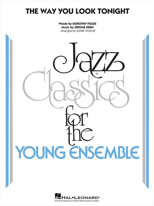 The Way You Look Tonight: Jazz Classics for the Young Ensemble