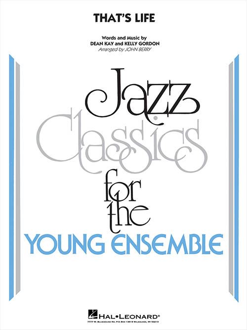 That's Life: Jazz Classics for the Young Ensemble