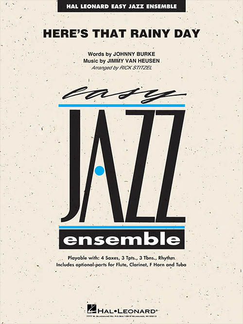 Here's That Rainy Day: Easy Jazz Ensemble