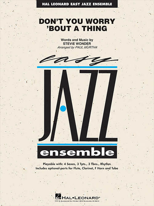 Don't You Worry 'Bout A Thing: Easy Jazz Ensemble