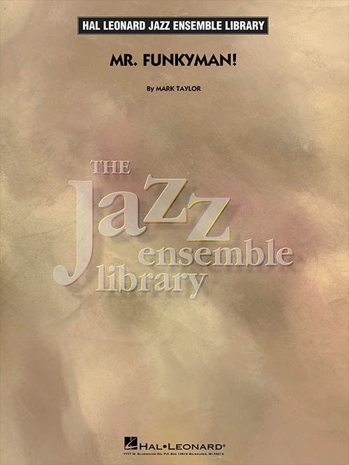 Mr. Funkyman!: The Jazz Ensemble Library