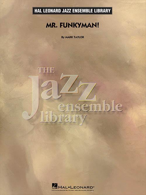 Mr. Funkyman!: The Jazz Ensemble Library