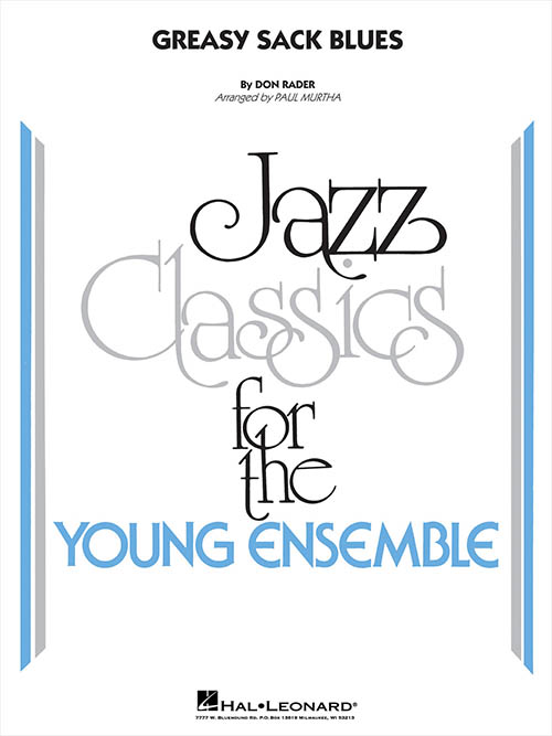 Greasy Sack Blues: Jazz CLassics for the Young Ensemble