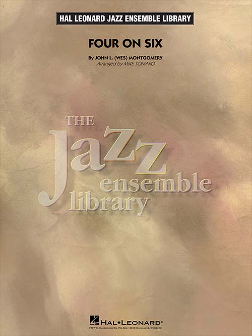 Four on Six: The Jazz Ensemble Library