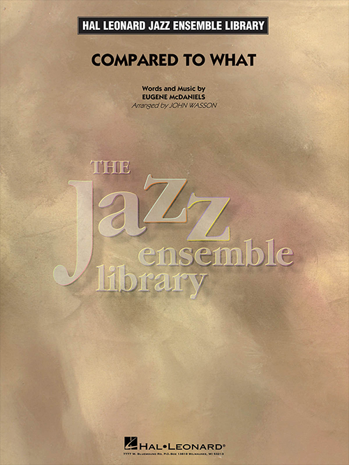 Compared to What: The Jazz Ensemble Library
