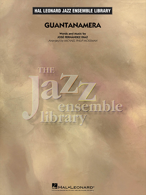Guantanamera: The Jazz Ensemble Library