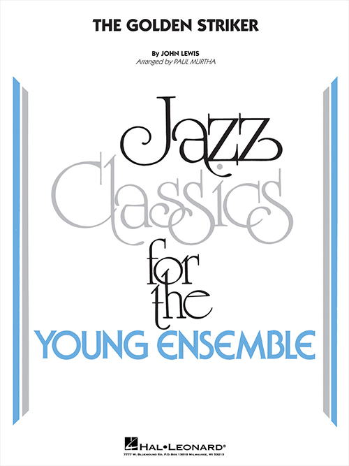 The Golden Striker: Jazz Classics for the Young Ensemble