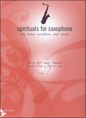 "Spirituals for Saxophone for Tenor Saxophone and Organ - ""Swing Low, Sweet Chariot"""