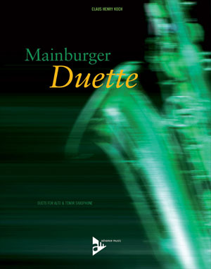 Mainburger Duette - Duets for Alto & Tenor Saxophone