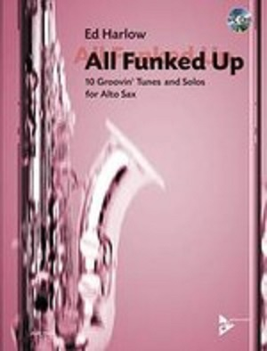 All Funked Up: 10 Groovin' Tunes and Solos