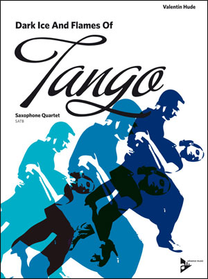 Dark Ice and Flames of Tango - Saxophone Quartet