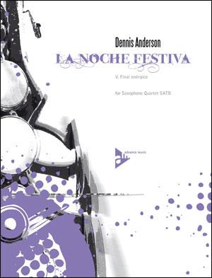 La Noche Festiva: V. Final enérgico - Sax Quartet