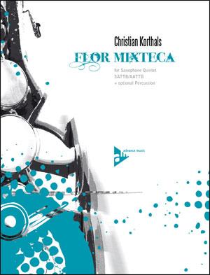 Flor Mixteca - Sax Quintet