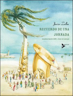 Recuerdo de una Jornada - Sax Quartet (SATB)