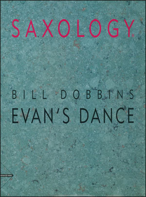 Saxology - Evan's Dance