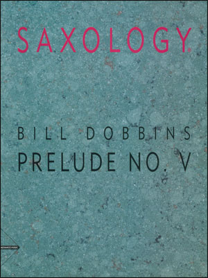 Saxology - Prelude no. V - Sax Quartet