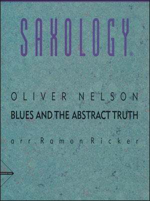 Saxology - Blues and the Abstract Truth