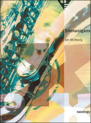 Saxology - Shenanigans