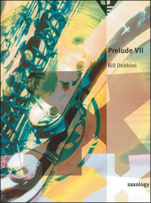 Saxology - Prelude No. VII