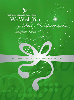 We Wish You a Merry Christmasamba Saxophone Quintet