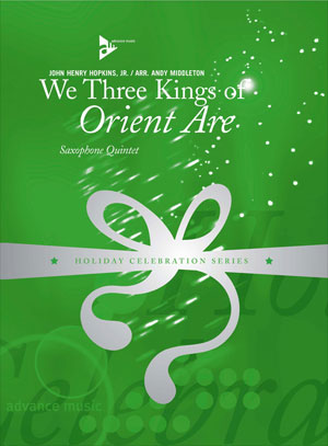 We Three Kings of Orient Are - Saxophone Quintet