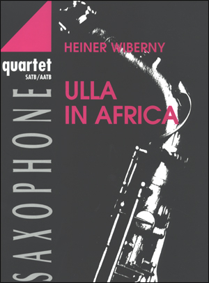 Ulla In Africa - Saxophone Quartet