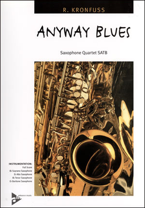 Anyway Blues - Saxophone Quartet SATB