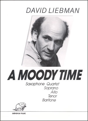 A Moody Time - Sax Quartet by David Liebman