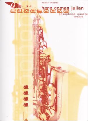 Here Comes Julian - Saxophone Quartet - SATB/AATB