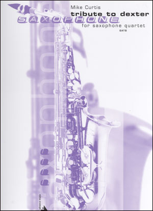 Tribute to Dexter - SATB Saxophone Quartet