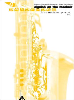 'S Mo Lamh Air A Stiuir for Saxophone Quartet