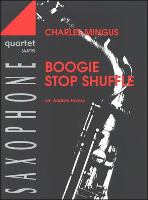 Boogie Stop Shuffle - Saxophone Quartet