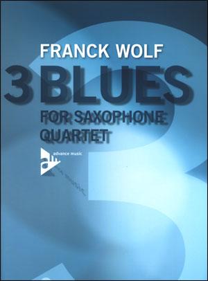 Franck Wolf - 3 Blues For Saxphone Quartet