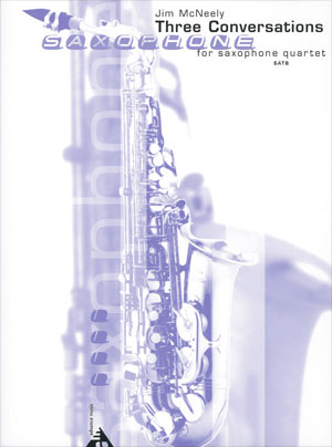 Three Conversations for Saxophone Quartet SATB